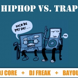 Hip Hop Vs.Trap